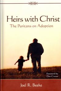 Heirs with Christ - Joel Beeke