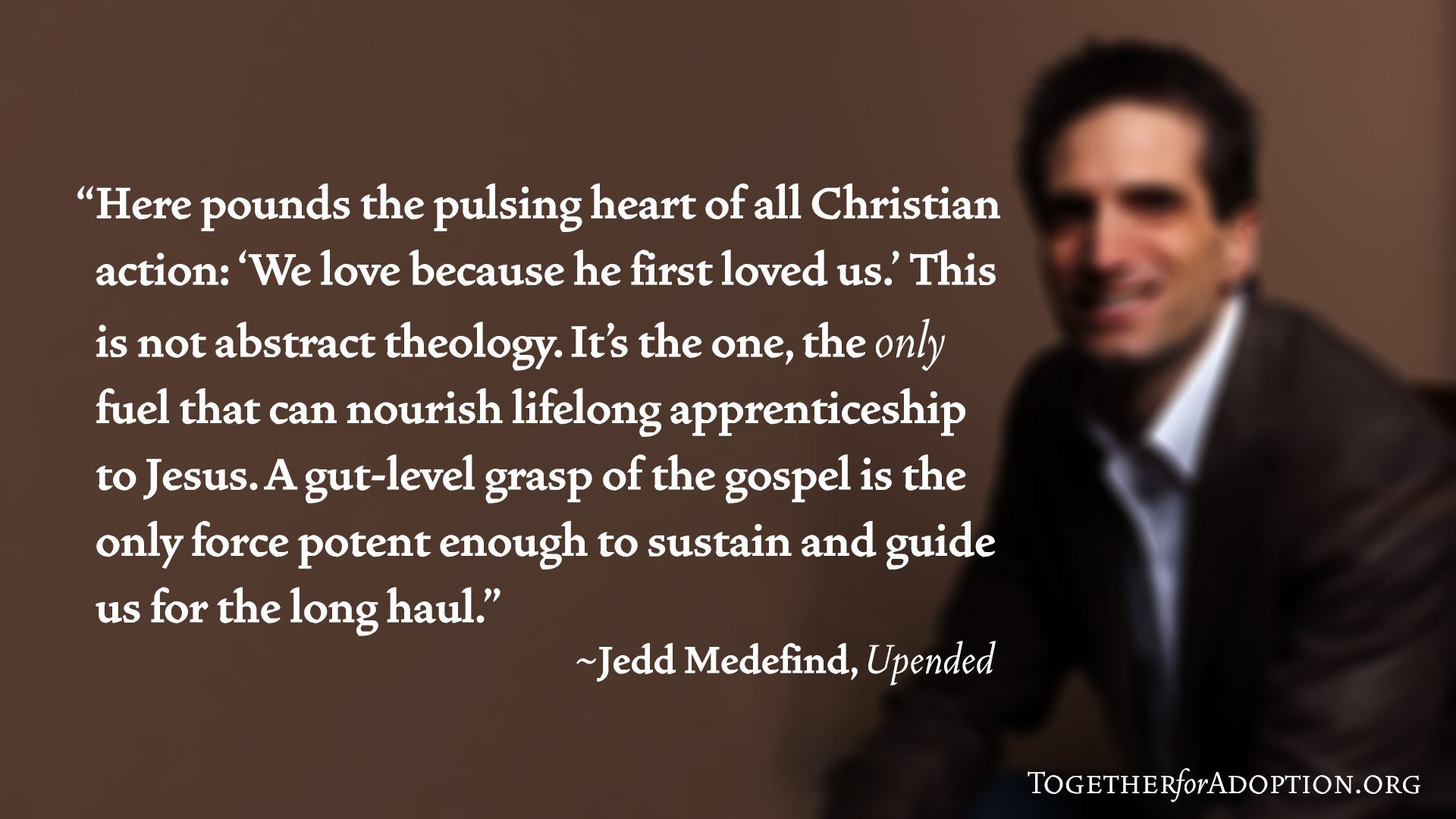 Wallpaper Jedd Medefind - gospel fuel