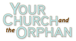 Your Church and the Orphan